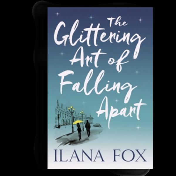 The Glittering Art of Falling Apart - Ilana Fox